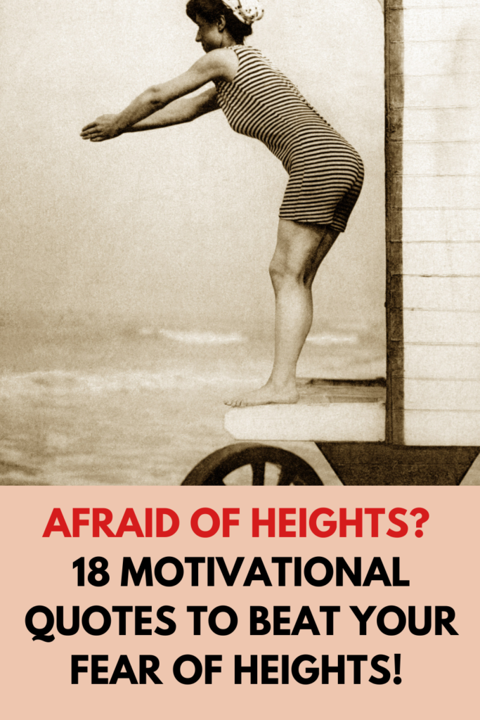 Afraid of Heights? 18 Motivational Quotes To Beat Your Fear of Heights! (Acrophobia Affirmations)