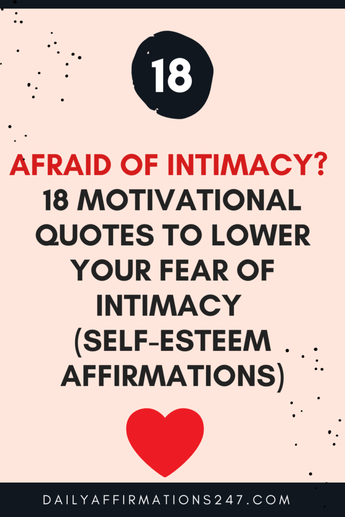 Afraid of Intimacy? 18 Motivational Quotes To Lower Your Fear of Intimacy (SELF-ESTEEM AFFIRMATIONS)