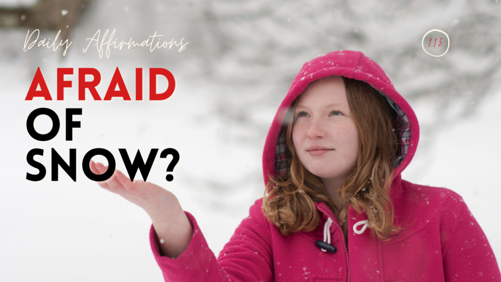 Afraid of snow? Here are your motivational quotes to fight your fear of snow!